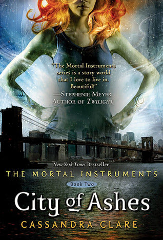 Mortal Instruments, #2: City of Ashes