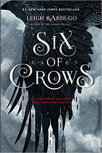 Six of Crows, #1: Six of Crows