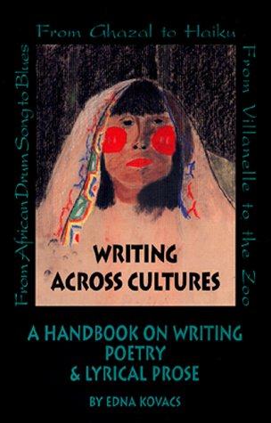Writing Across Cultures: A Handbook on Writing Poetry and Lyrical Prose