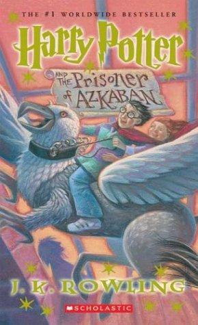 Harry Potter, #3: Harry Potter and the Prisoner of Azkaban