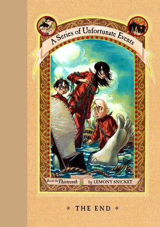 A Series of Unfortunate Events, #13: The End
