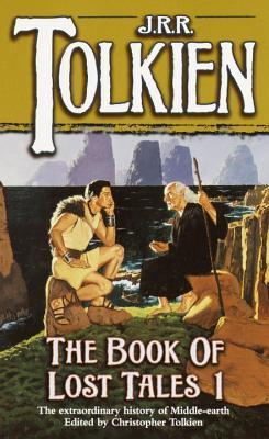 The History of Middle-Earth, #1: The Book of Lost Tales 1
