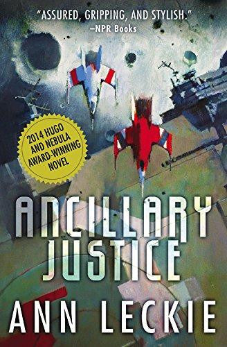 Imperial Radch, #1: Ancillary Justice