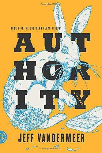 Southern Reach, #2: Authority