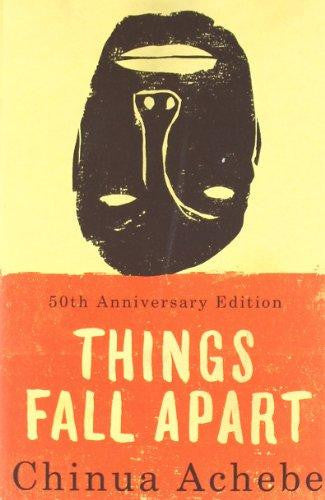 The African Trilogy, #1: Things Fall Apart