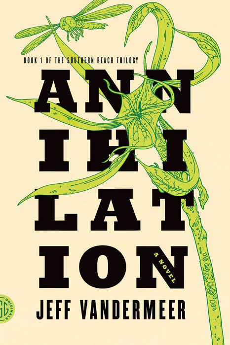 Southern Reach, #1: Annihilation
