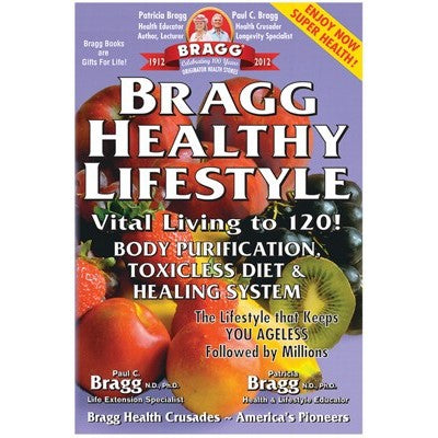 Bragg Healthy Lifestyle by Paul & Patricia Bragg