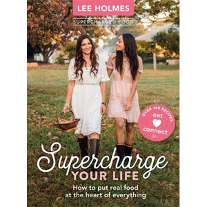 SUPERCHARGE YOUR LIFE Lee Holmes