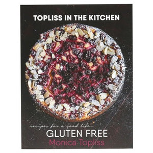 TOPLISS IN THE KITCHEN - Monica Topliss