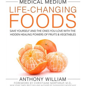 Medical Medium Life-Changing Foods By Anthony William