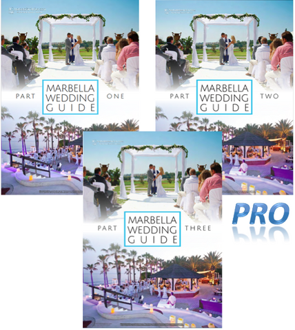 PRO PACK: The Complete Marbella Wedding Guide - Full Edition Plus Updates for 2017