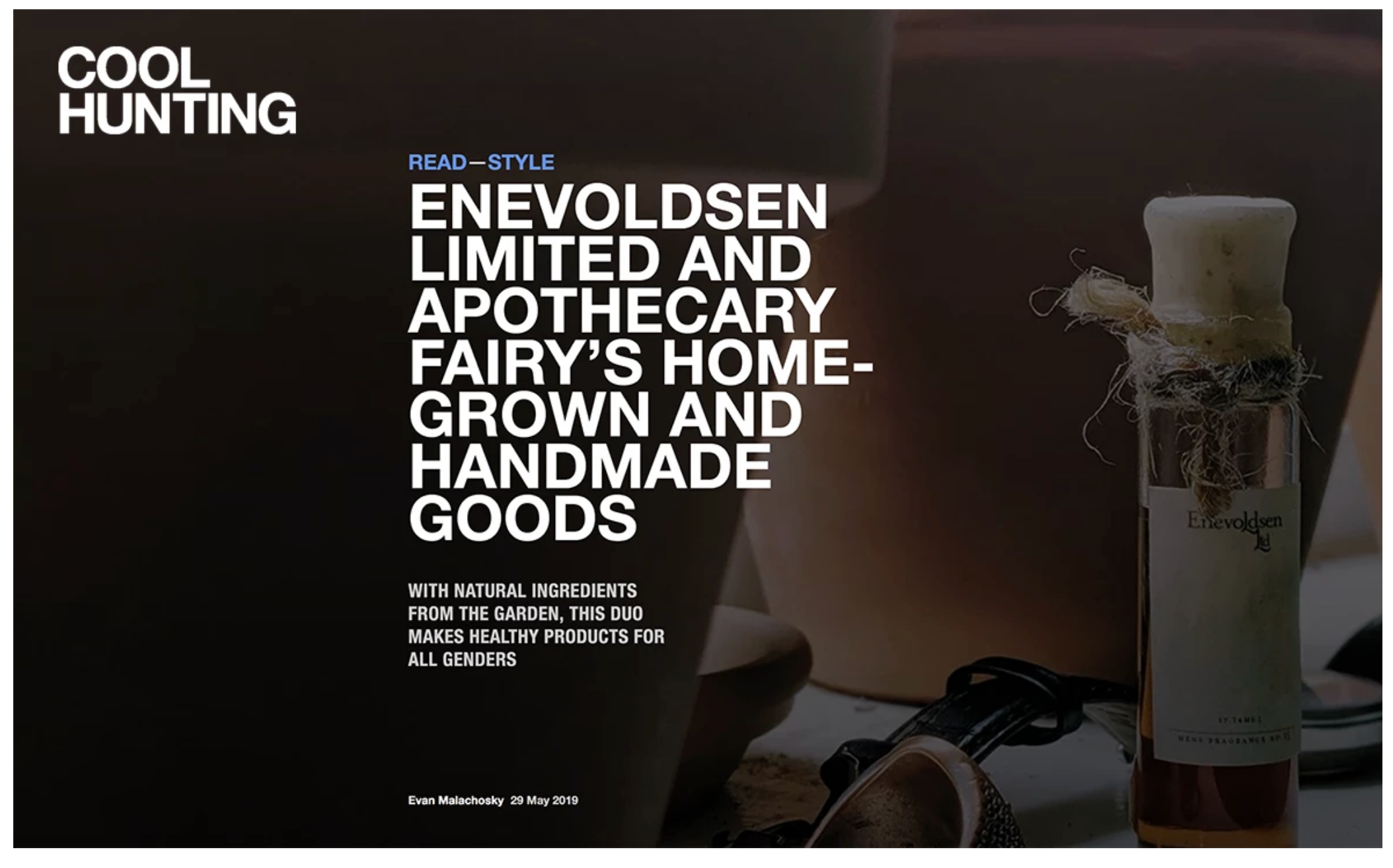 COOL HUNTING; Enevoldsen Limited & Apothecary Fairy Homegrown and Handmade Goods