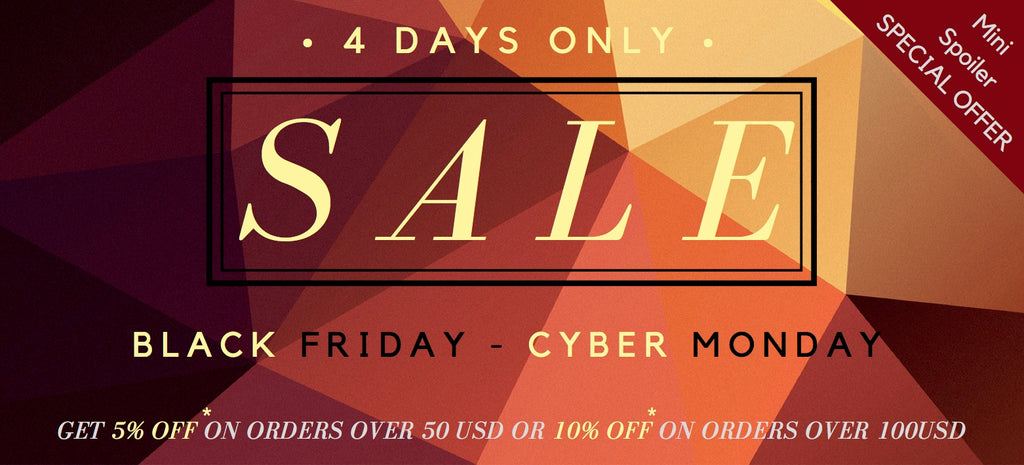 SAVE up to 10% during our BLACK FRIDAY - CYBER MONDAY Sales Event