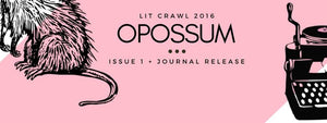 INTERVIEW: Opossum issue 1 + journal release reading party — Nov. 4