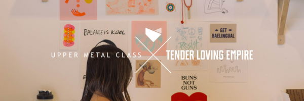 Artist Collab Series Launch: Upper Metal Class