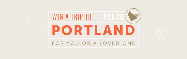 Win a Trip to Portland! (For you or a loved one)