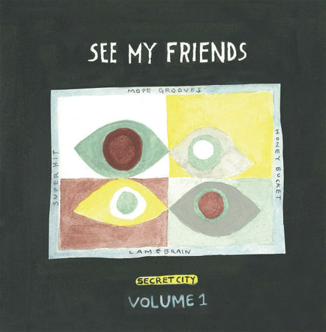 See My Friends - Secret City Vol. 1