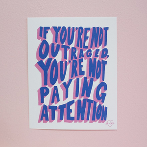 Outraged Print 8x10