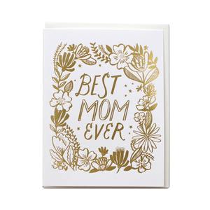 Best Mom Ever Card (gold foil)