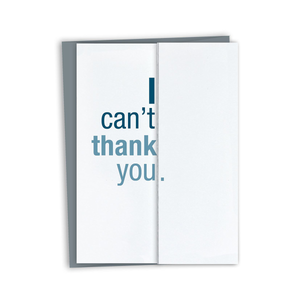 Can't Thank You Card