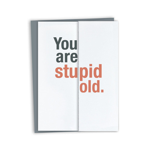 Stupid Old Card