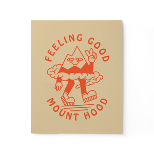 Feeling Good Mt. Hood Print