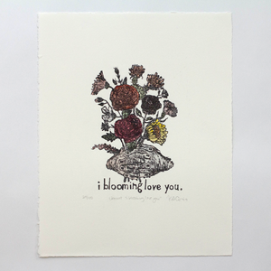 Blooming Love You Print (color)