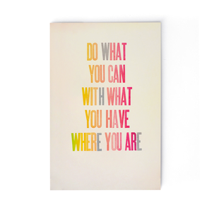 Do What You Can Letterpress Print 12x18