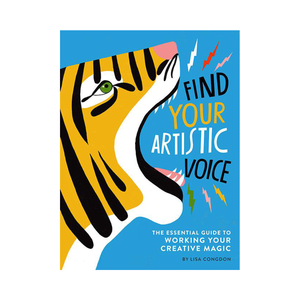 Lisa Congdon: Find Your Artistic Voice
