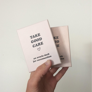 Take Good Care Oracle Deck