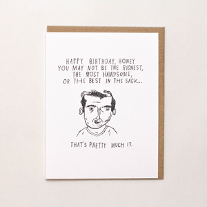 Not Handsome/Sloppy Joes Birthday Card (disc)