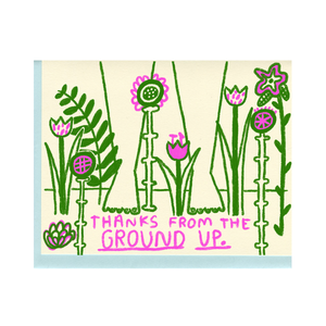 Thanks From the Ground Up Card