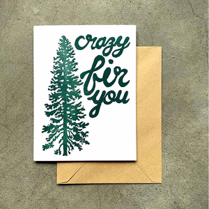 Crazy Fir You Card
