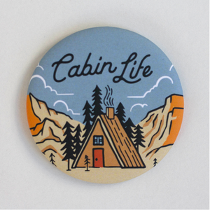 Cabin Life Round Magnet