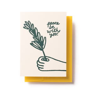 Peace be with You Card by People I've Loved