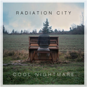 Radiation City - Cool Nightmare