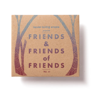 Friends & Friends of Friends Vol 4 from Tender Loving Empire