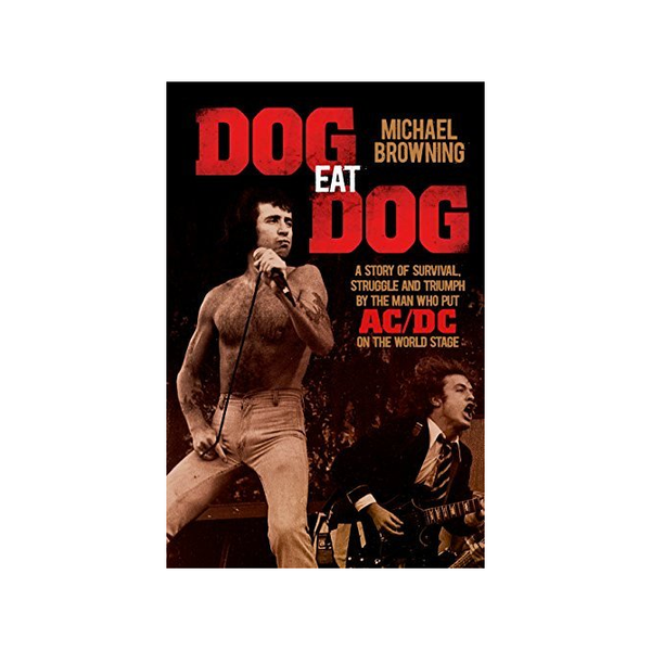 Dog Eat Dog/Michael Browning