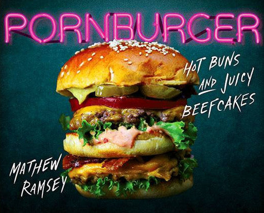 Pornburger 'Hot Buns and Juicy Beefcakes'