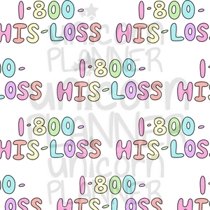 1-800-His-Loss Printable Paper (DIGITAL DOWNLOAD)