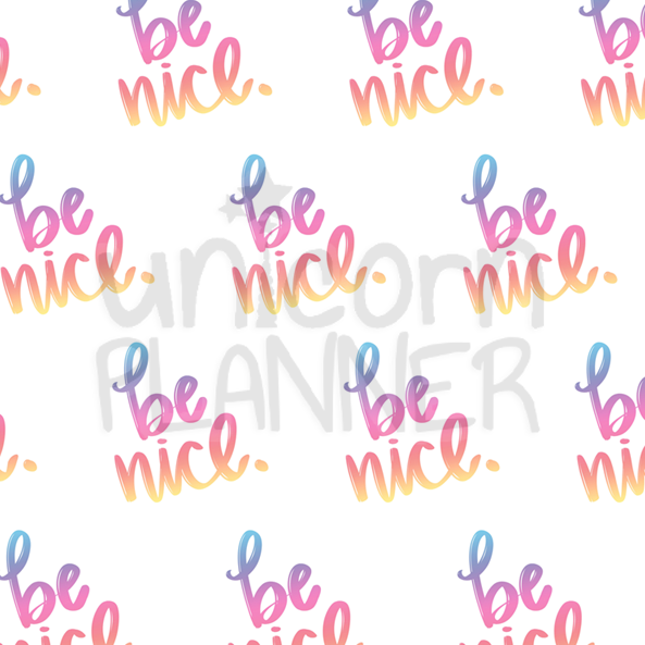 Be Nice Printable Paper (DIGITAL DOWNLOAD)