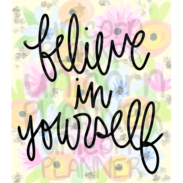 Believe in Yourself Printable Paper (DIGITAL DOWNLOAD)