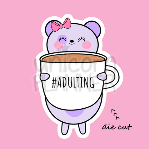 Bootsy Bear with #Adulting Coffee Cup (DIE CUT)