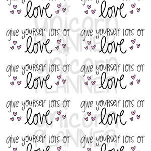 Give Yourself Lots of Love Printable Paper (DIGITAL DOWNLOAD)