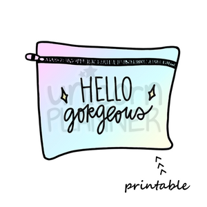 Planner Pouch - Hello Gorgeous Printable Die Cut (DIGITAL DOWNLOAD)
