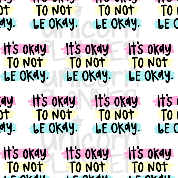 It's Okay To Not Be Okay (VELLUM)