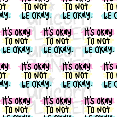 It's Okay To Not Be Okay Printable Paper (DIGITAL DOWNLOAD)