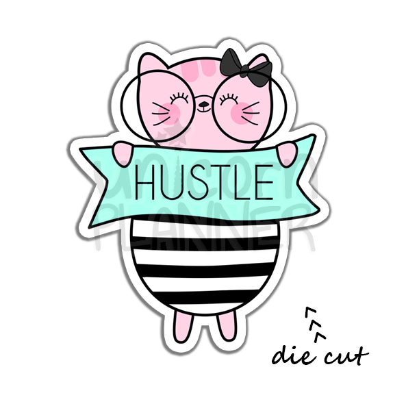Kitty Cotton with Hustle Sign (DIE CUT)