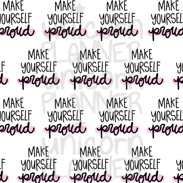 Make Yourself Proud (VELLUM)