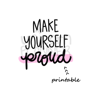 make yourself proud printable die cut digital download unicorn